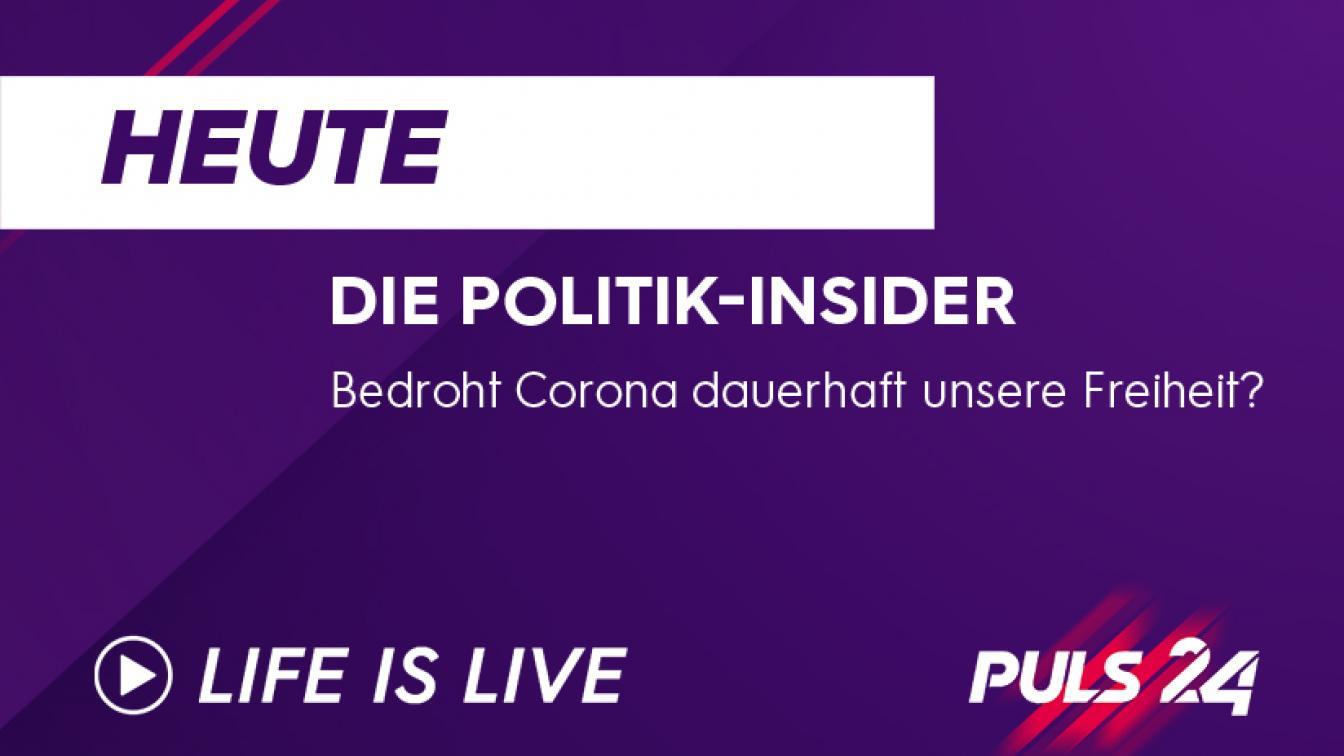 Die Politik-Insider - Bedroht Corona dauerhaft unsere Freiheit? 04.05.2021